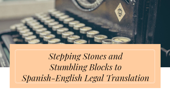 Pitfalls of Spanish-English Legal Translation(2)