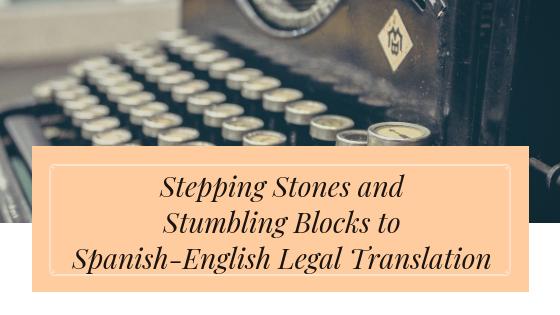 Pitfalls of Spanish-English Legal Translation(2)