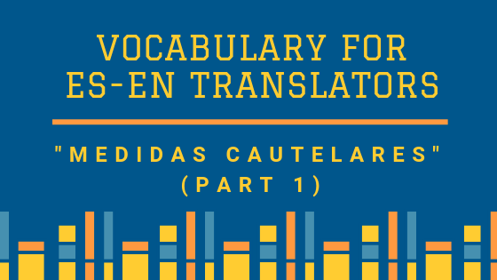 Vocabulary Medidas Cautelares 1