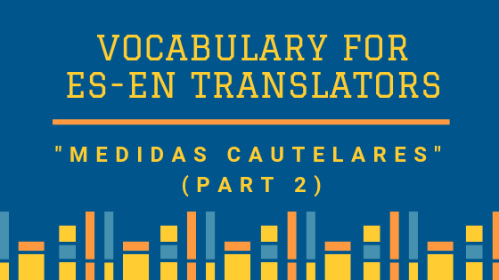 Vocabulary Medidas Cautelares 2