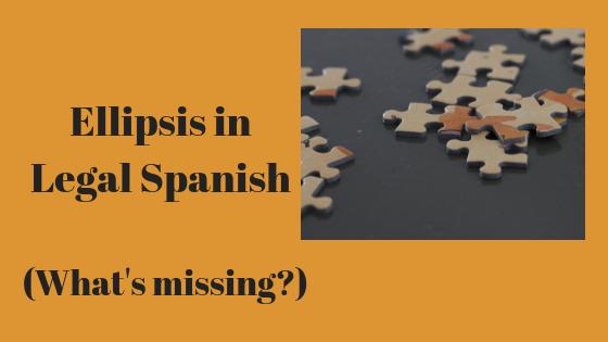 Ellipsis in Legal Spanish