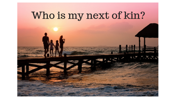 Who is my next of kin_