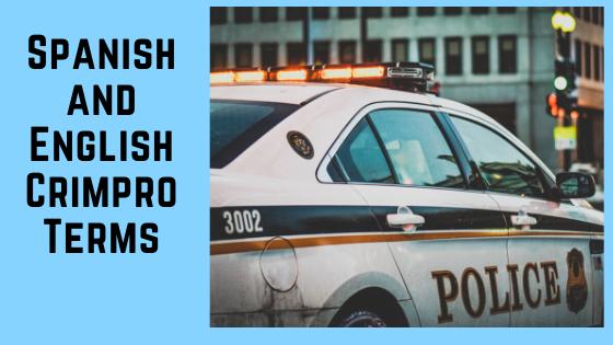 Spanish-English Crimpro Terms